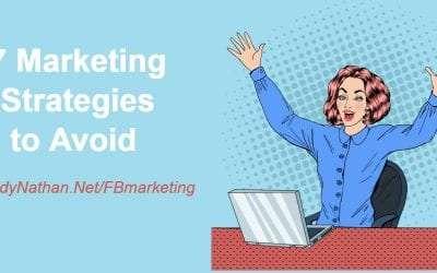 7 Facebook Marketing Strategies to Avoid