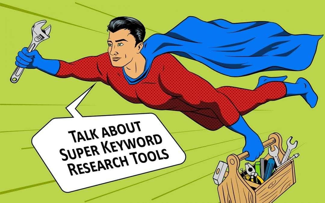 super keyword research tools