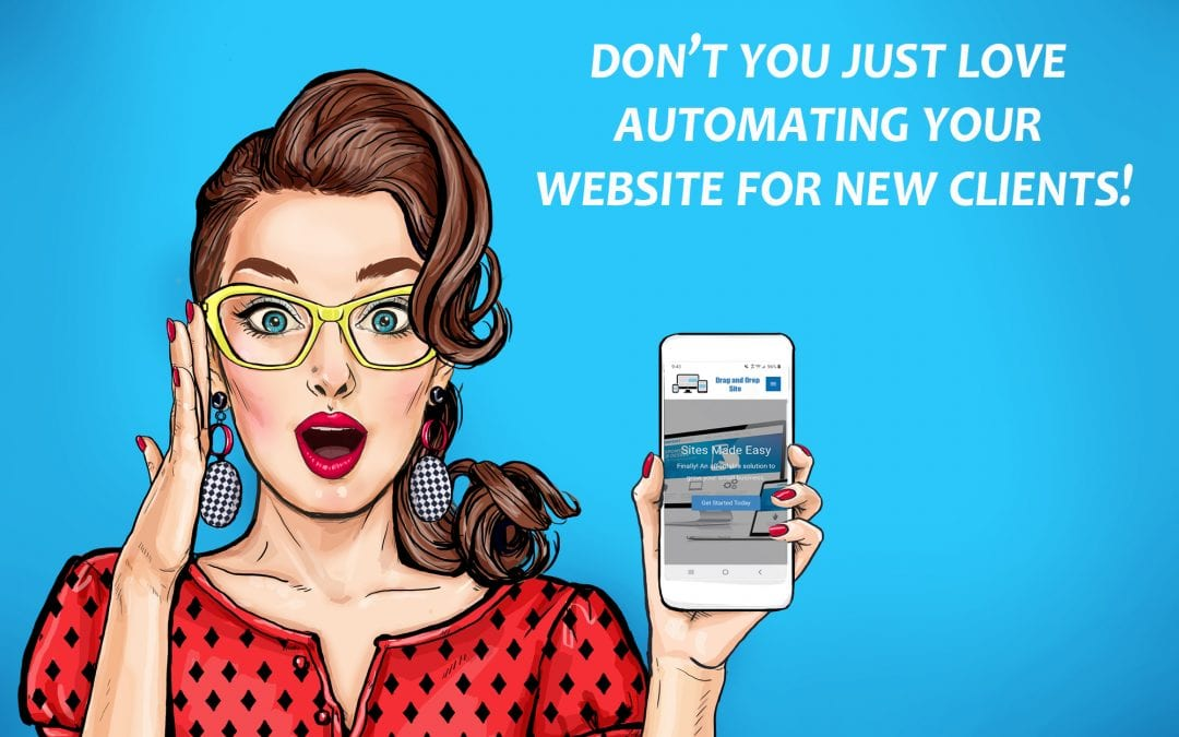 Free Webinar: How to Automate Your Website to Find Your Next Client